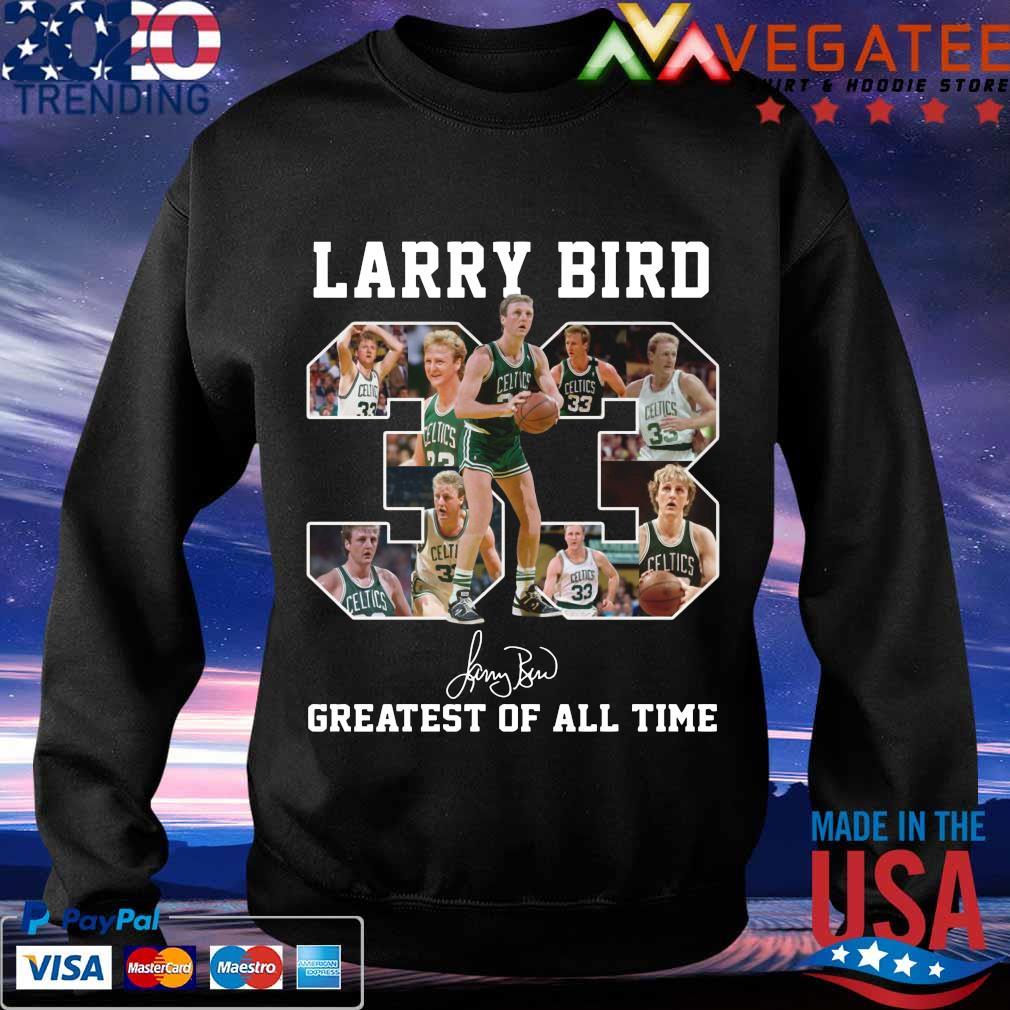 33 Larry Bird Greatest of all time signature s Sweatshirt
