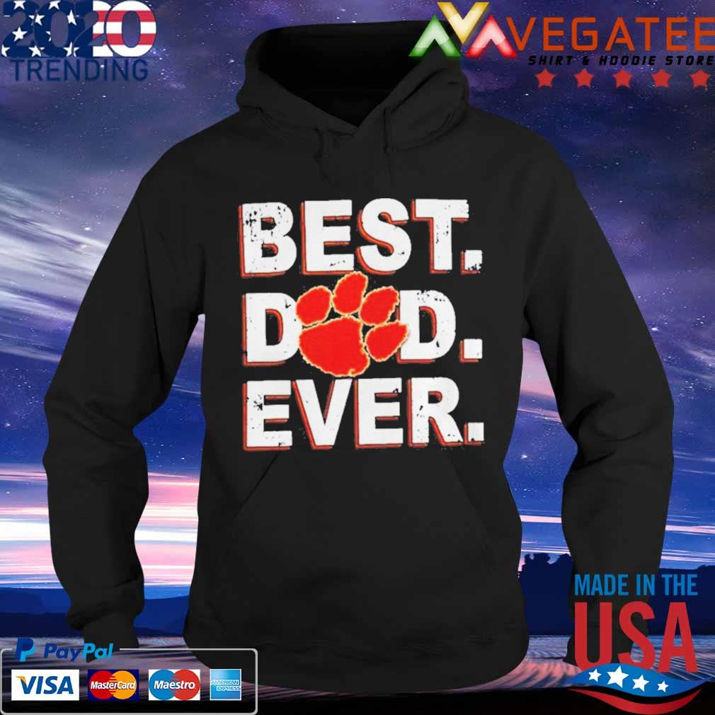Best Dad Ever Fathers Day Clemson Shirt Hoodie