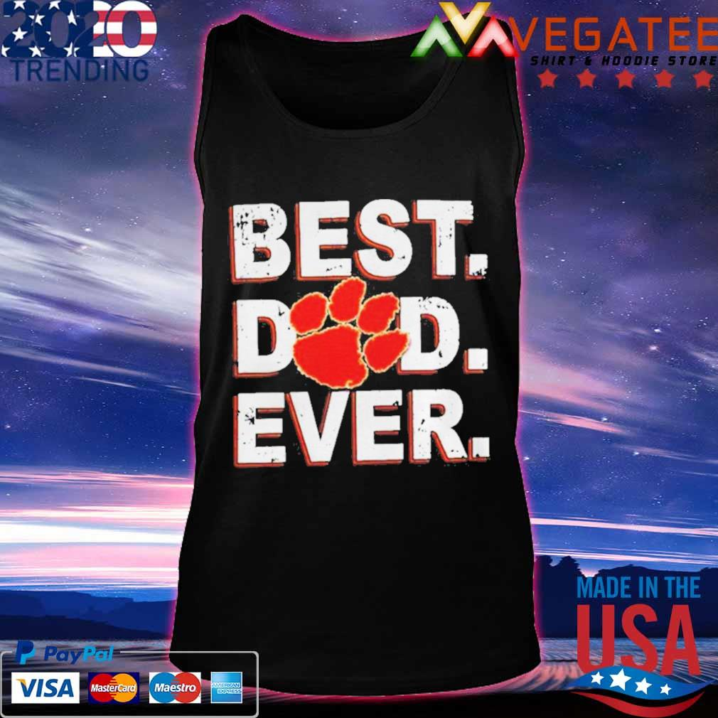 Best Dad Ever Fathers Day Clemson Shirt Tanktop