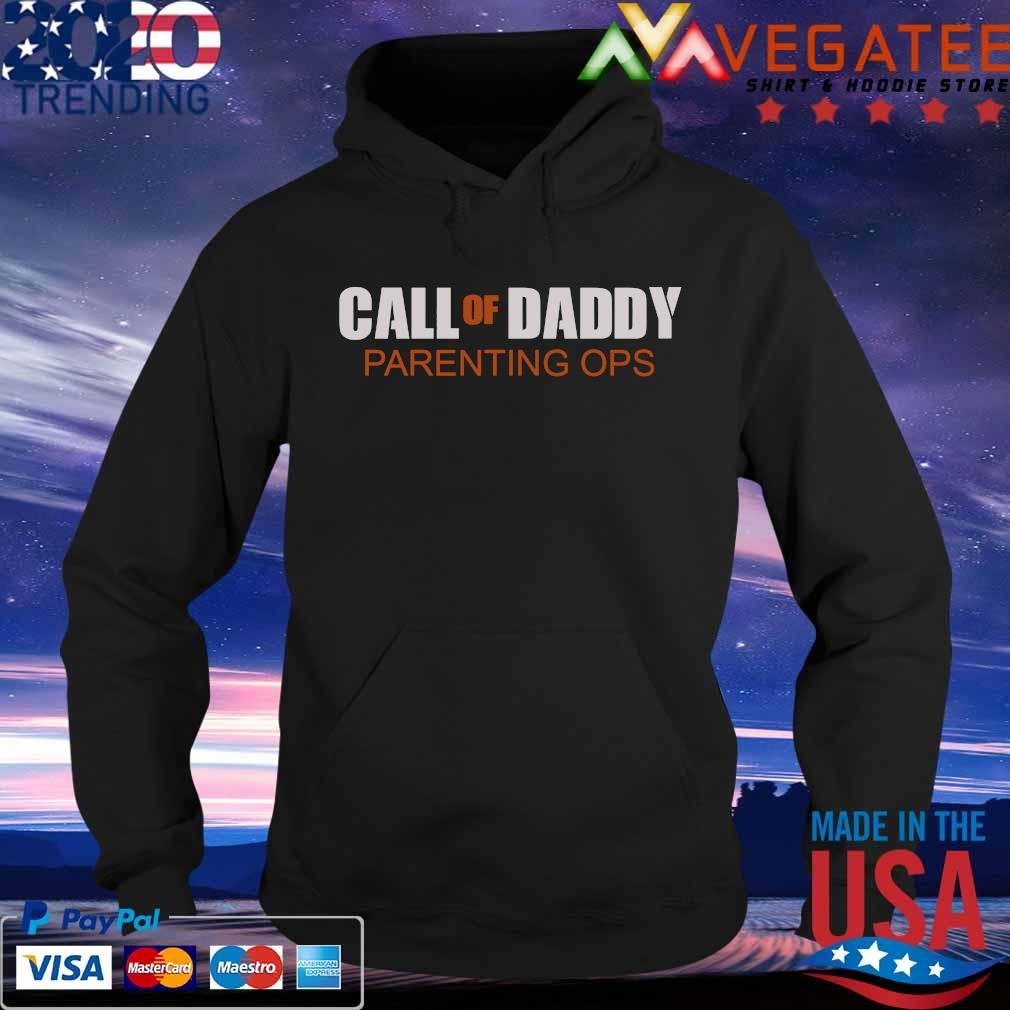 Call of Daddy Parenting ops s Hoodie