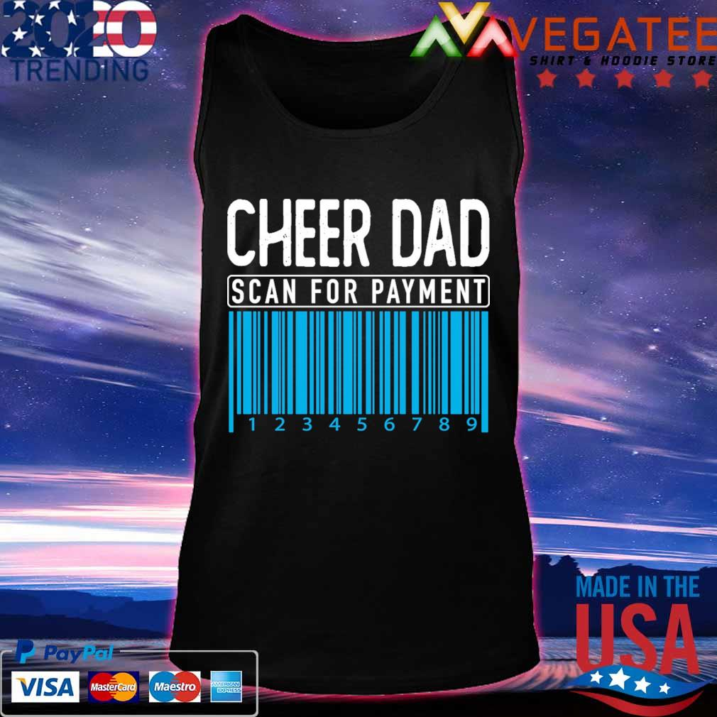 Cheer Dad scan for payment s Tanktop