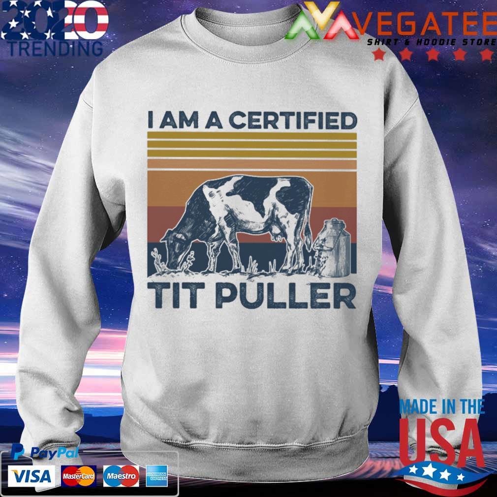 Cow I am a certified tit puller vintage s Sweatshirt