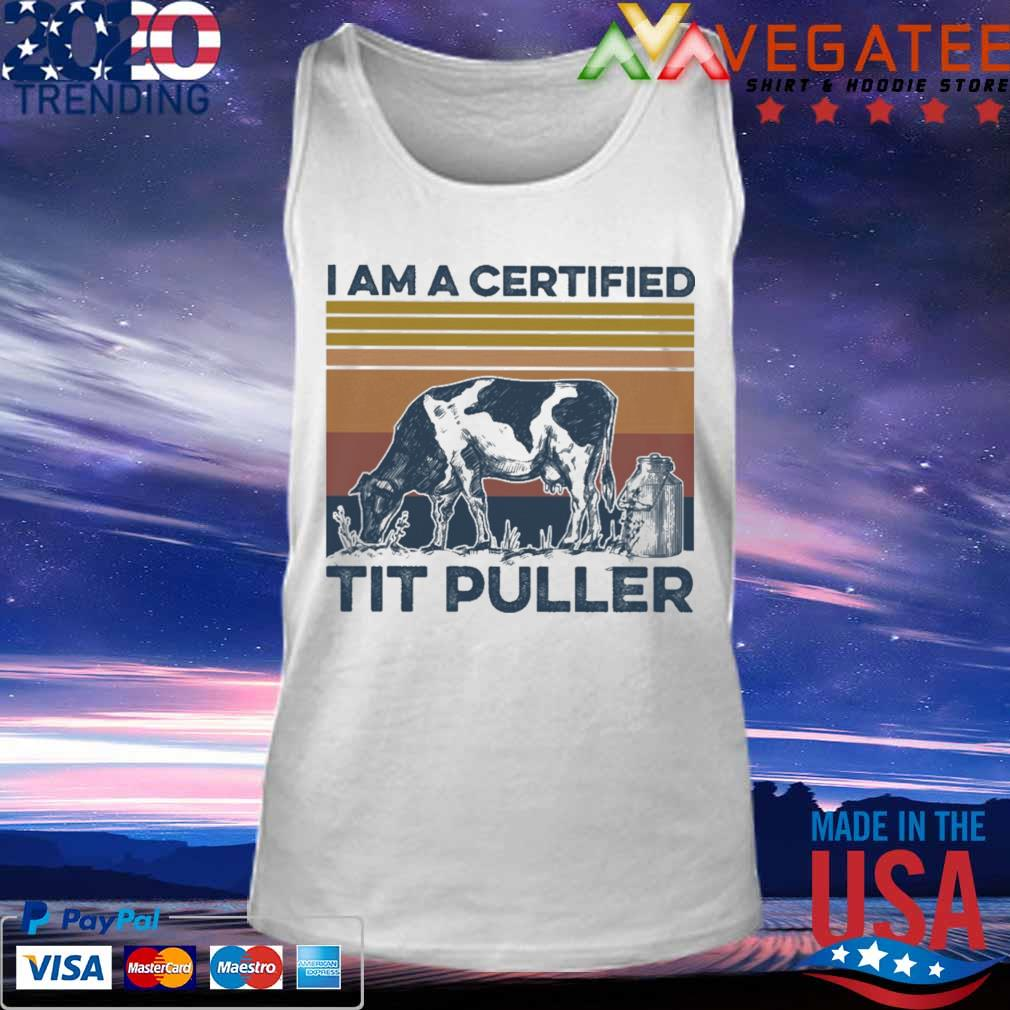 Cow I am a certified tit puller vintage s Tank top