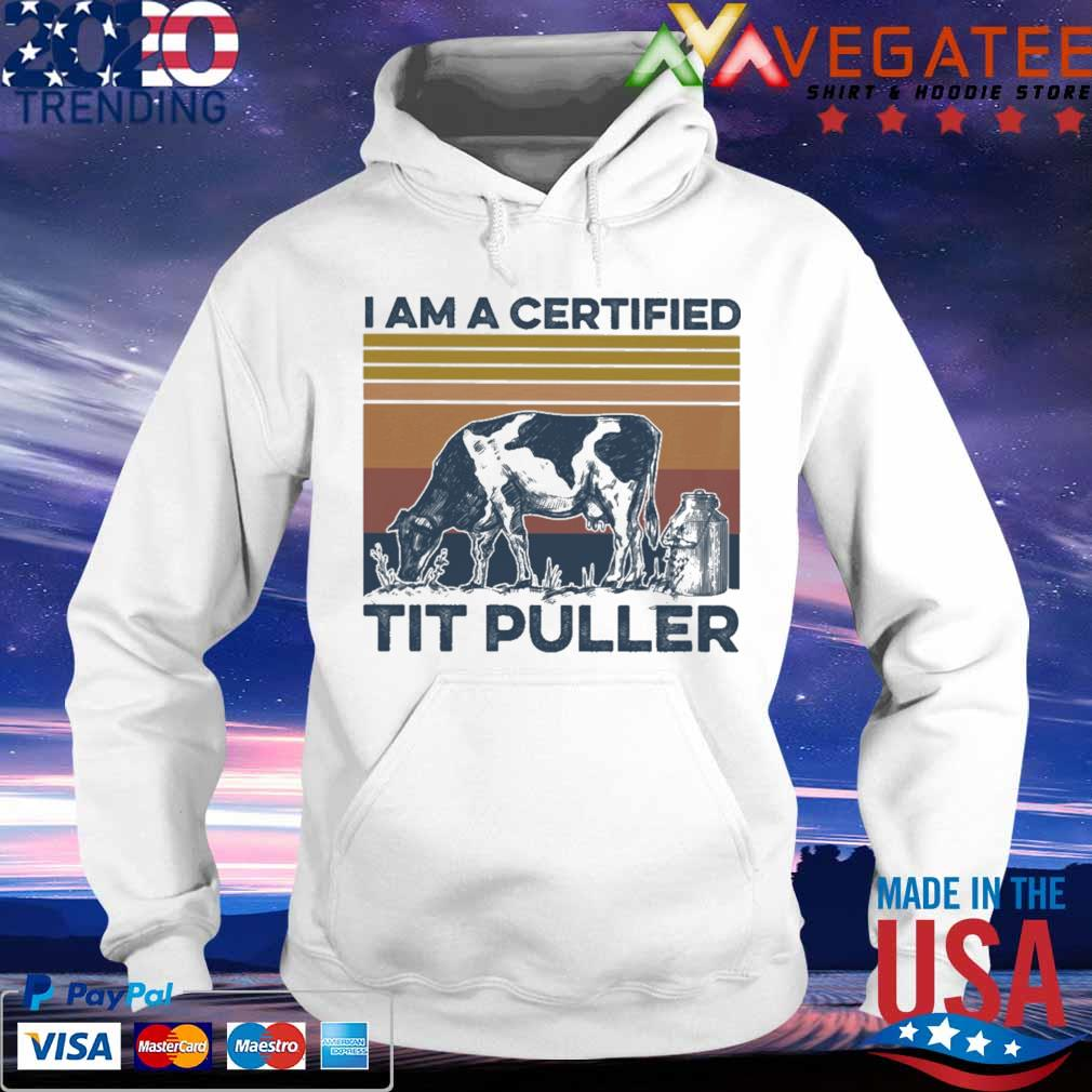 Cow I am a certified tit puller vintage s hoodie