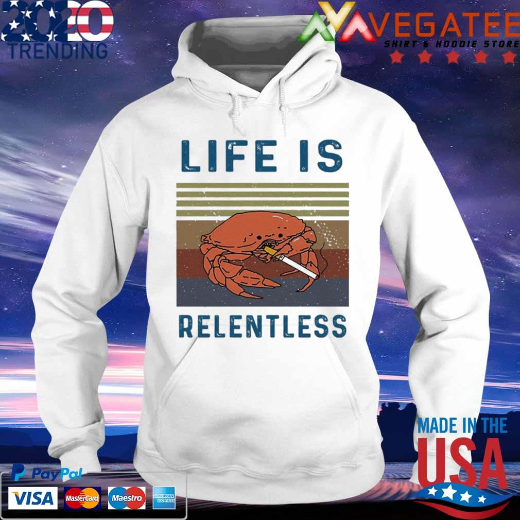 Life is relentless vintage s hoodie