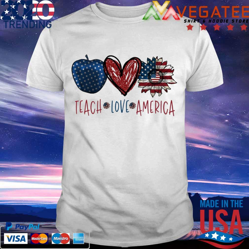 Teach Love America shirt