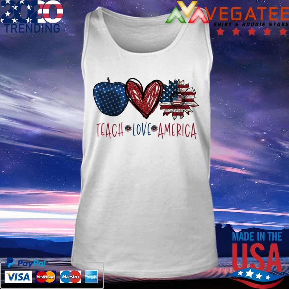Teach Love America s Tank top
