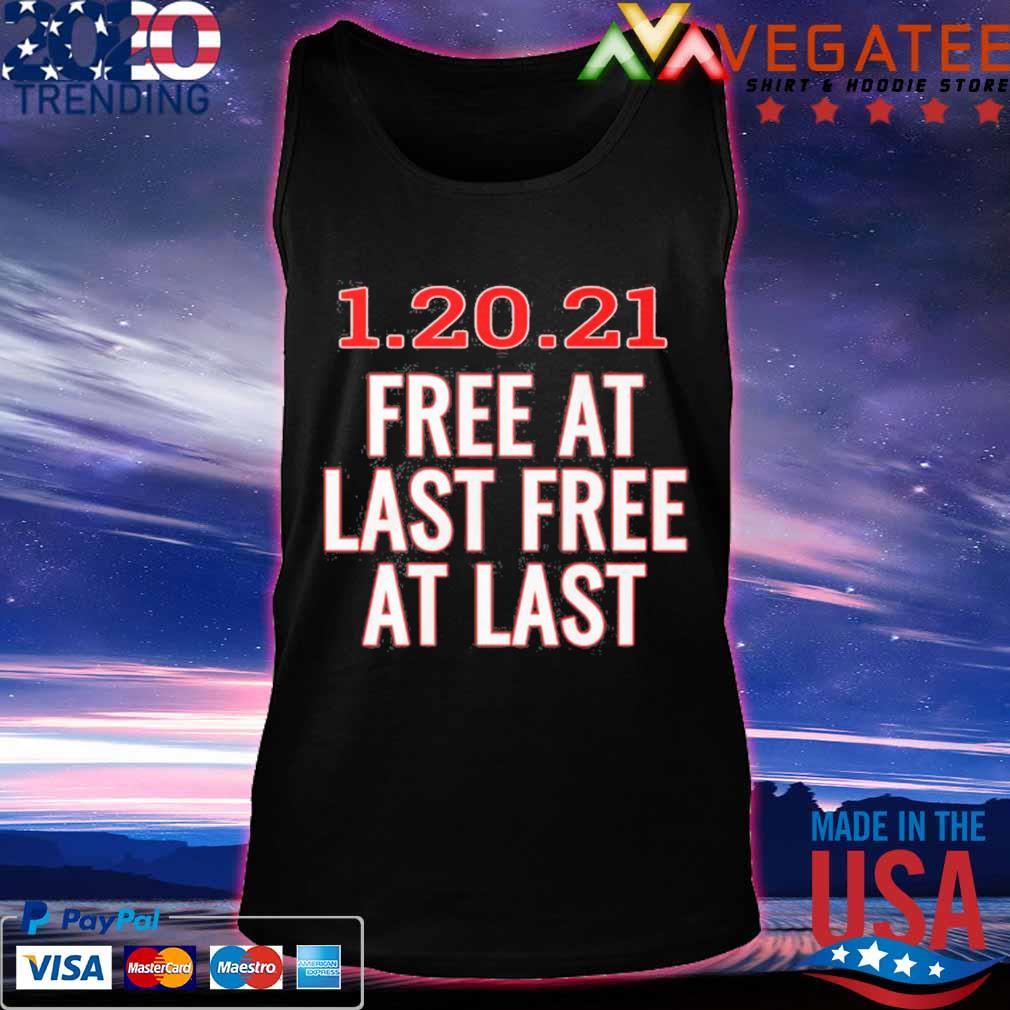 1 20 21 free at last free at last s Tanktop