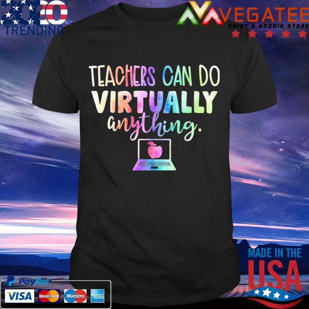 Teachers can do Virtually anything computer shirt