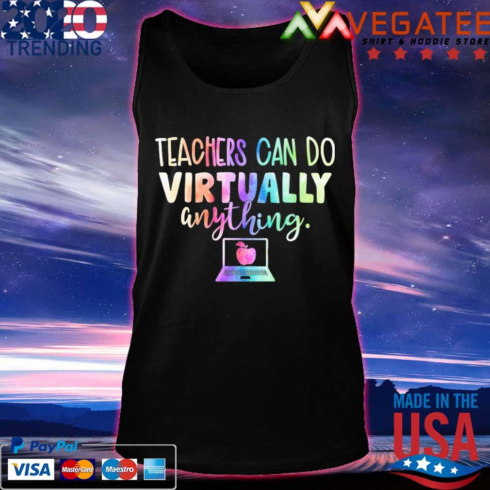 Teachers can do Virtually anything computer s Tanktop