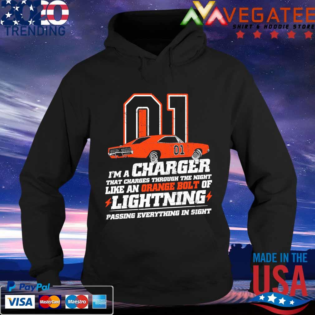 01 I'm a charger that charges through the night like an orange bolt of Lighting passing everything in sight s Hoodie