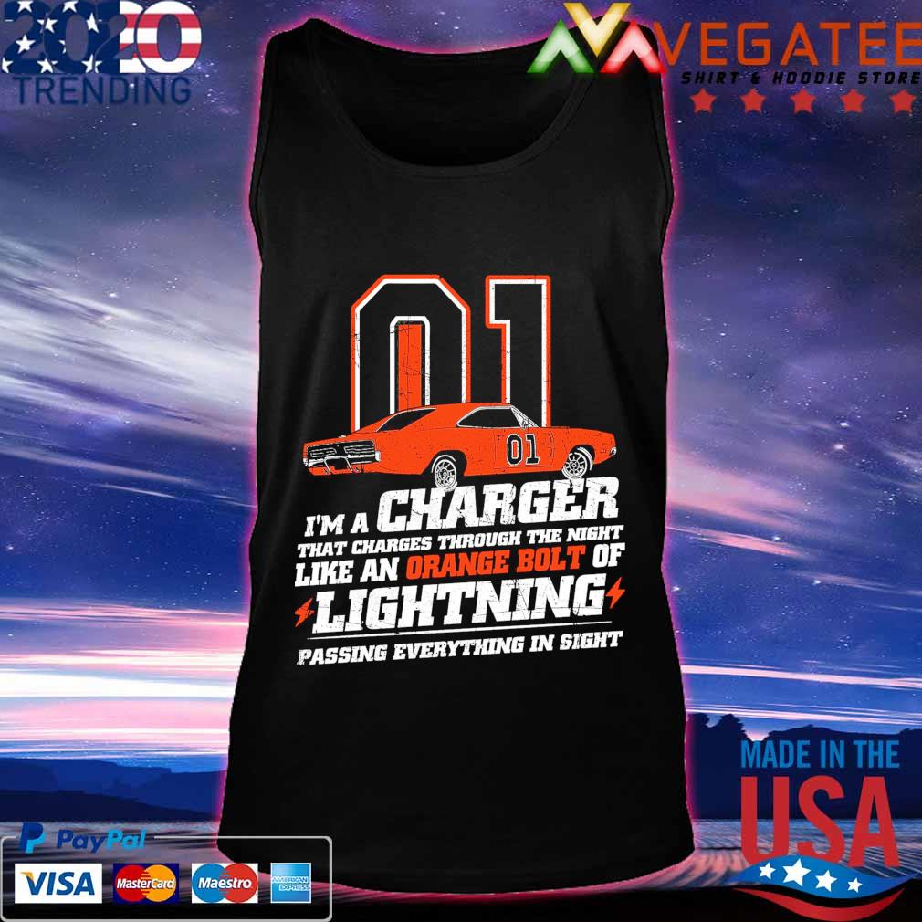 01 I'm a charger that charges through the night like an orange bolt of Lighting passing everything in sight s Tanktop
