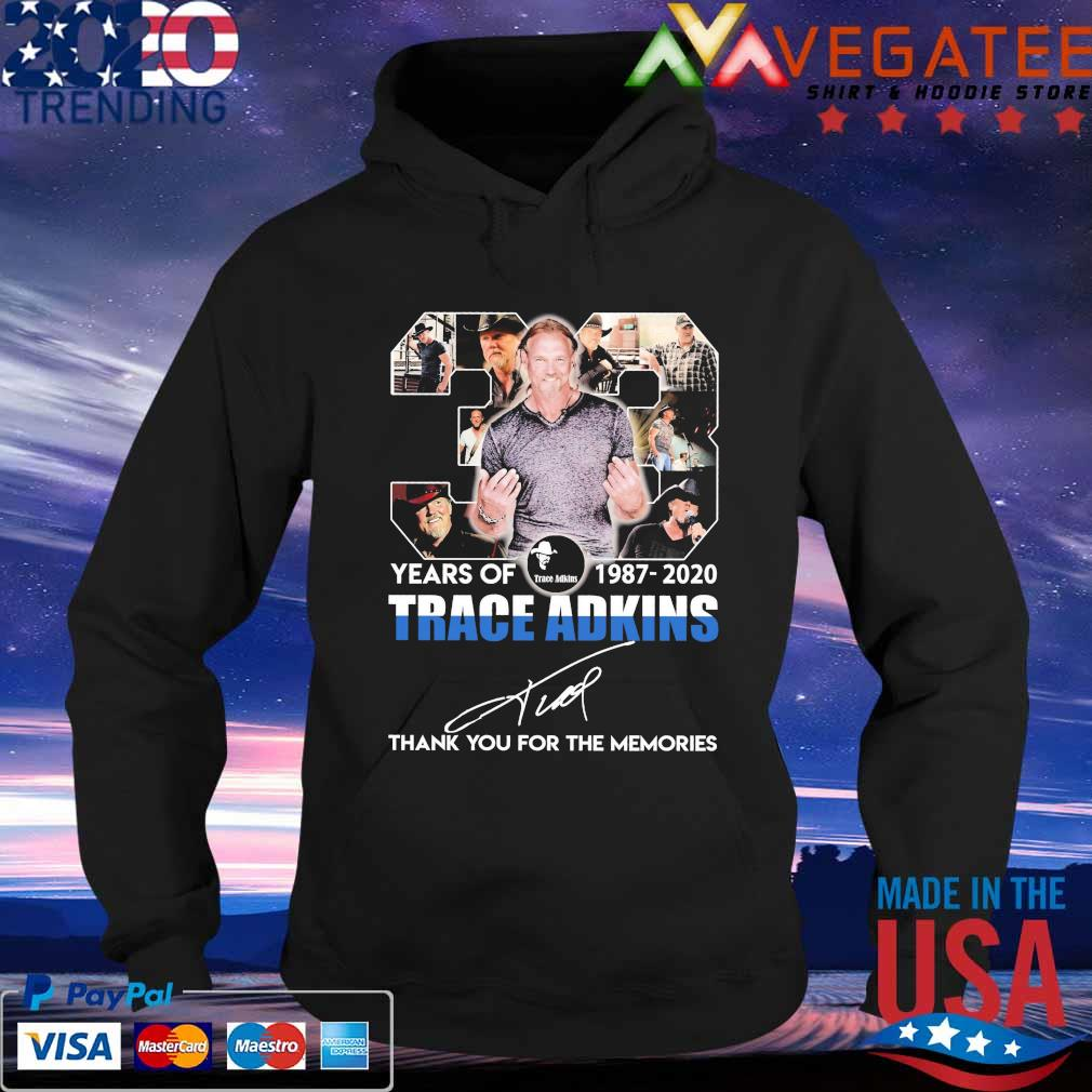 33 years of 1987-2020 Trace Adkins thank you for the memories signature s Hoodie