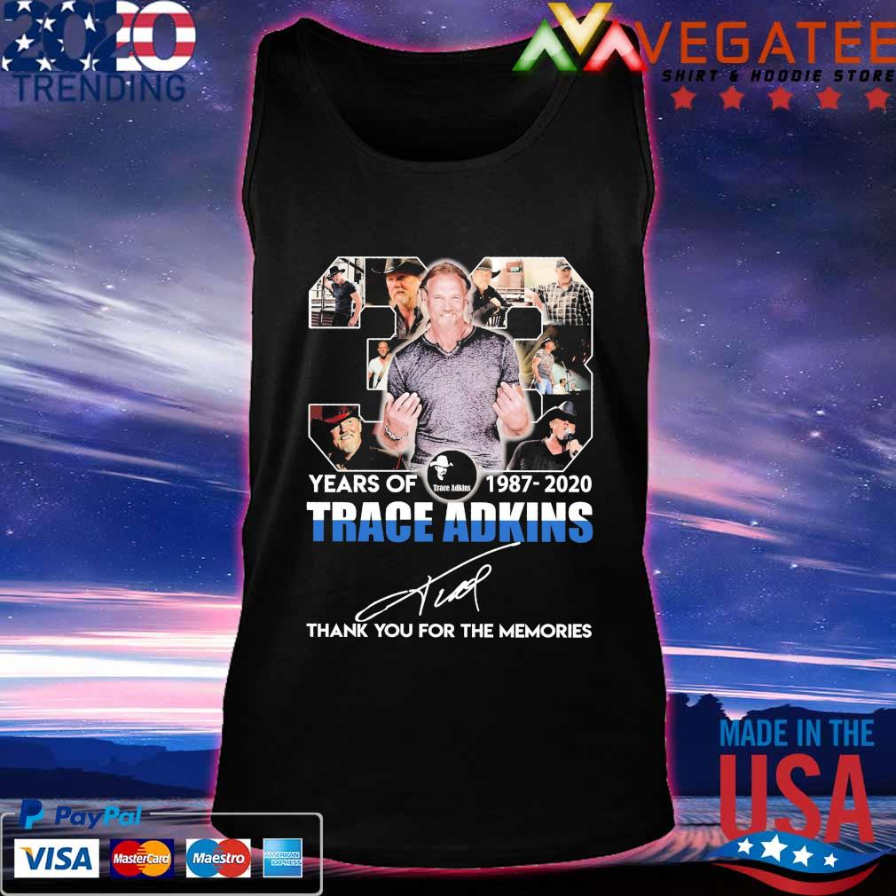 33 years of 1987-2020 Trace Adkins thank you for the memories signature s Tanktop