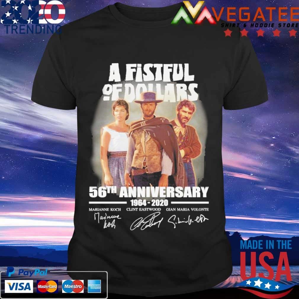 A Fistfull Of Dollars 56th anniversary 1964-2020 signatures shirt