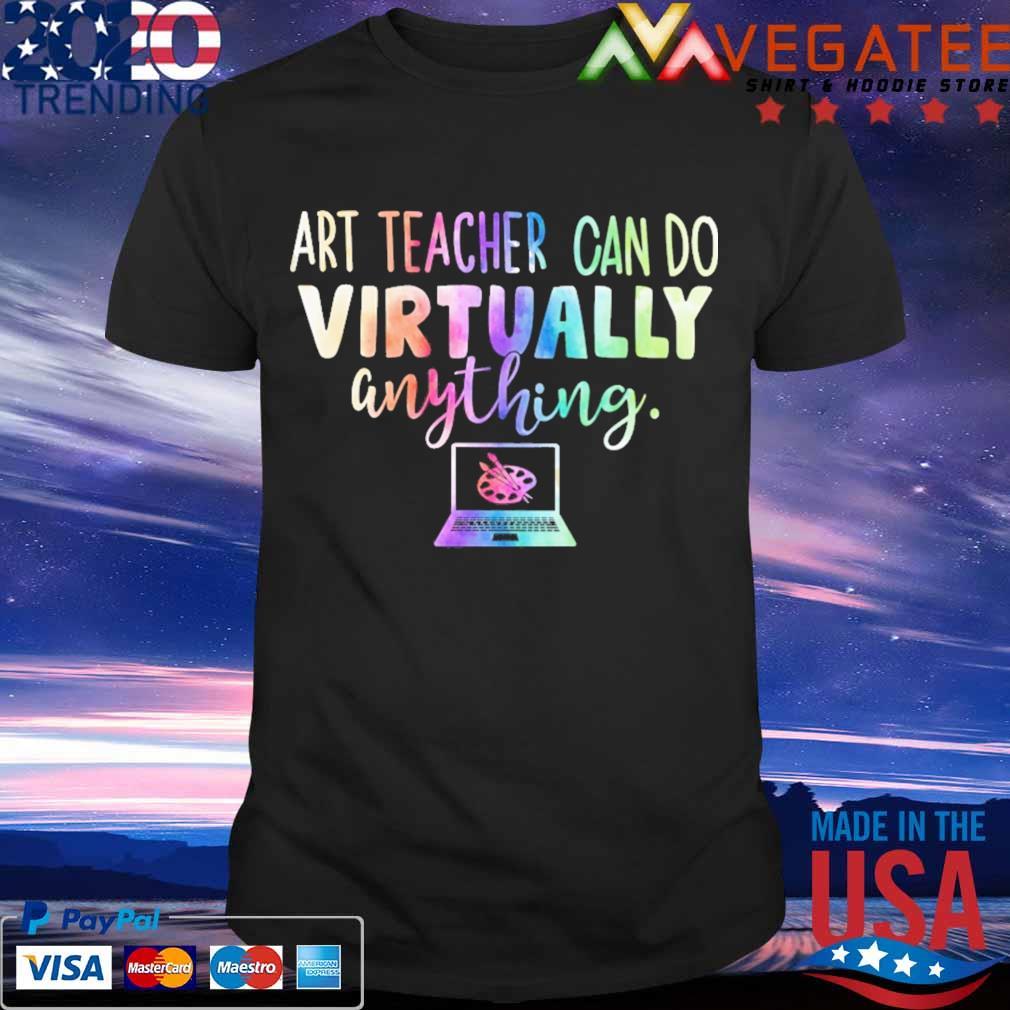 Art Teacher can do Virtually anything computer color shirt