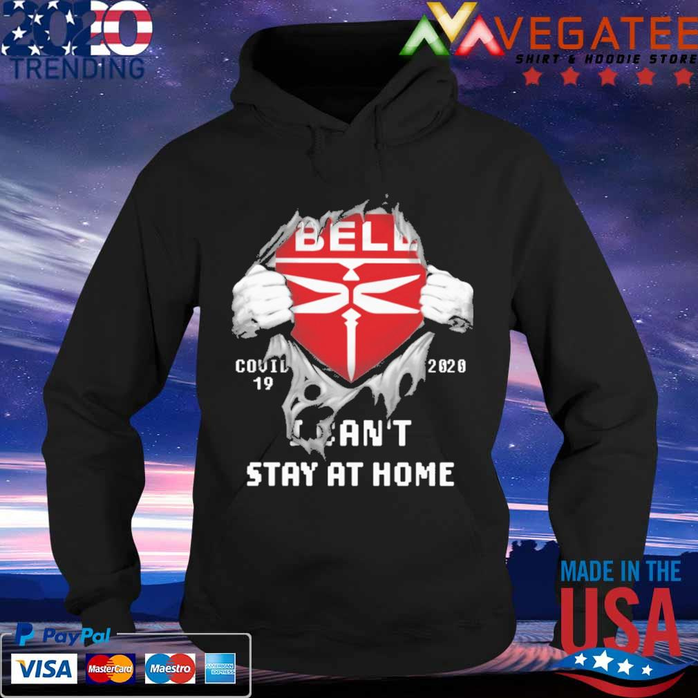 Blood inside me Bell Textron covid 19 2020 I can't stay at home s Hoodie