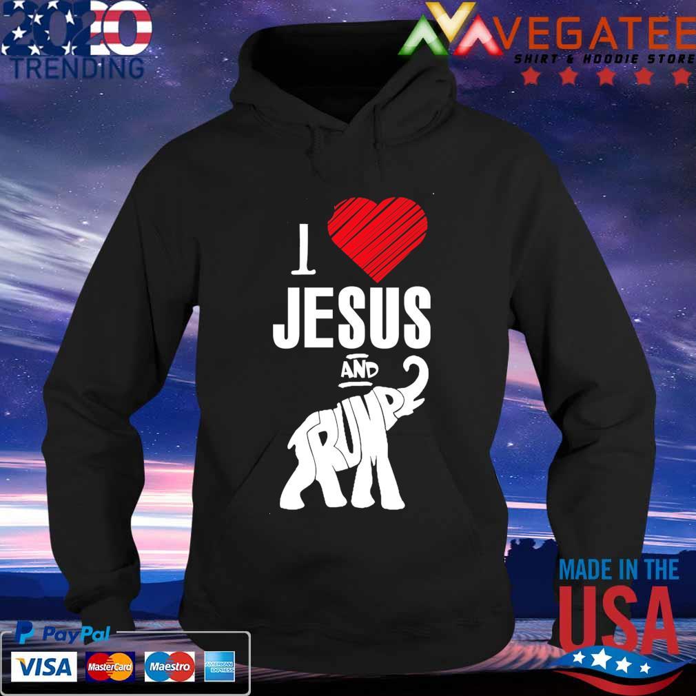 Elephant I love Jesus and Trump s Hoodie