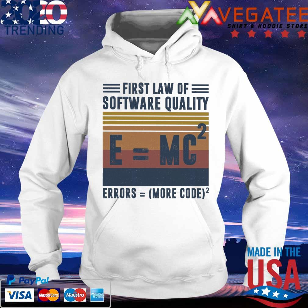 First law of software quality errors more code vintage s hoodie