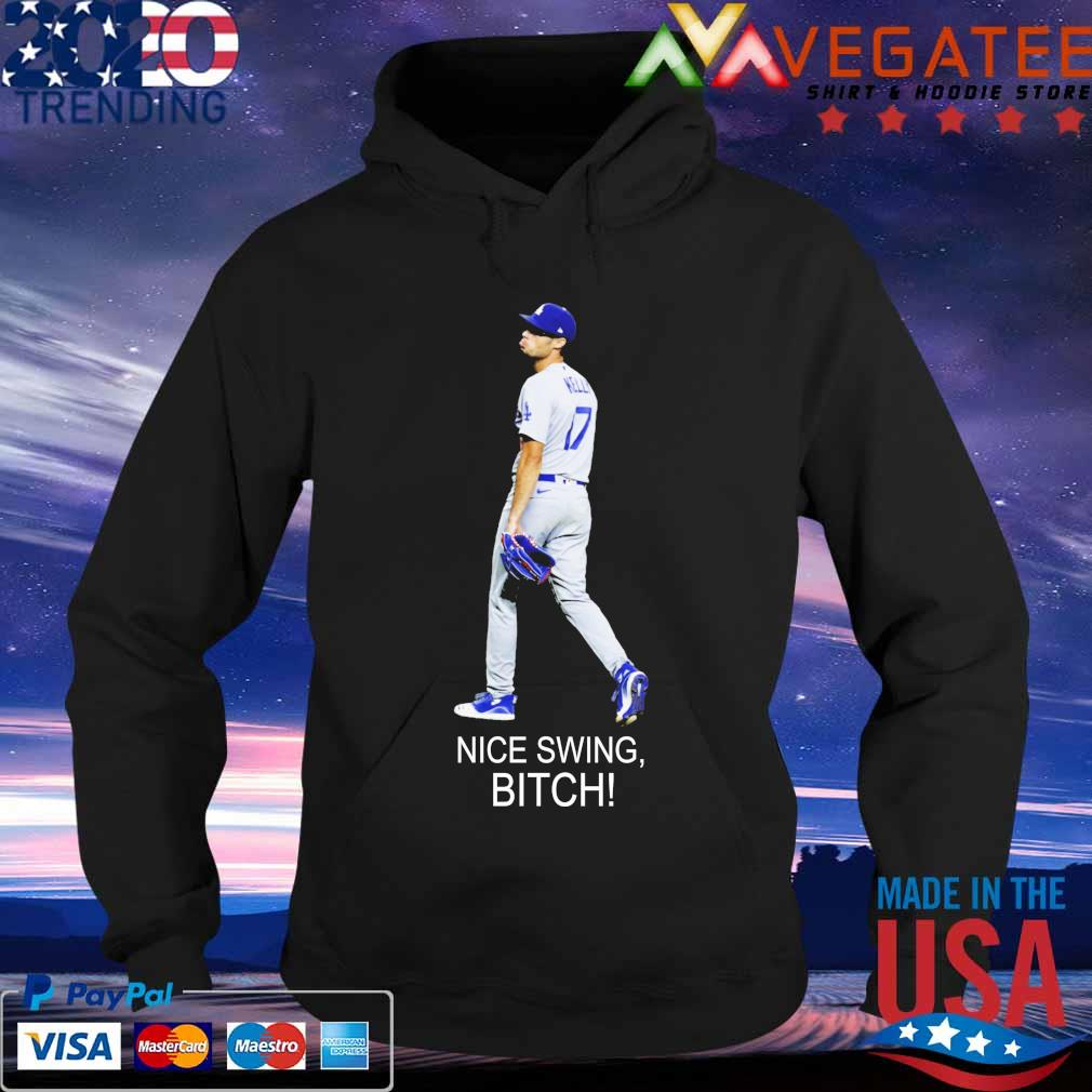 Joe Kelly 17 Dodgers Nice Swing bitch s Hoodie