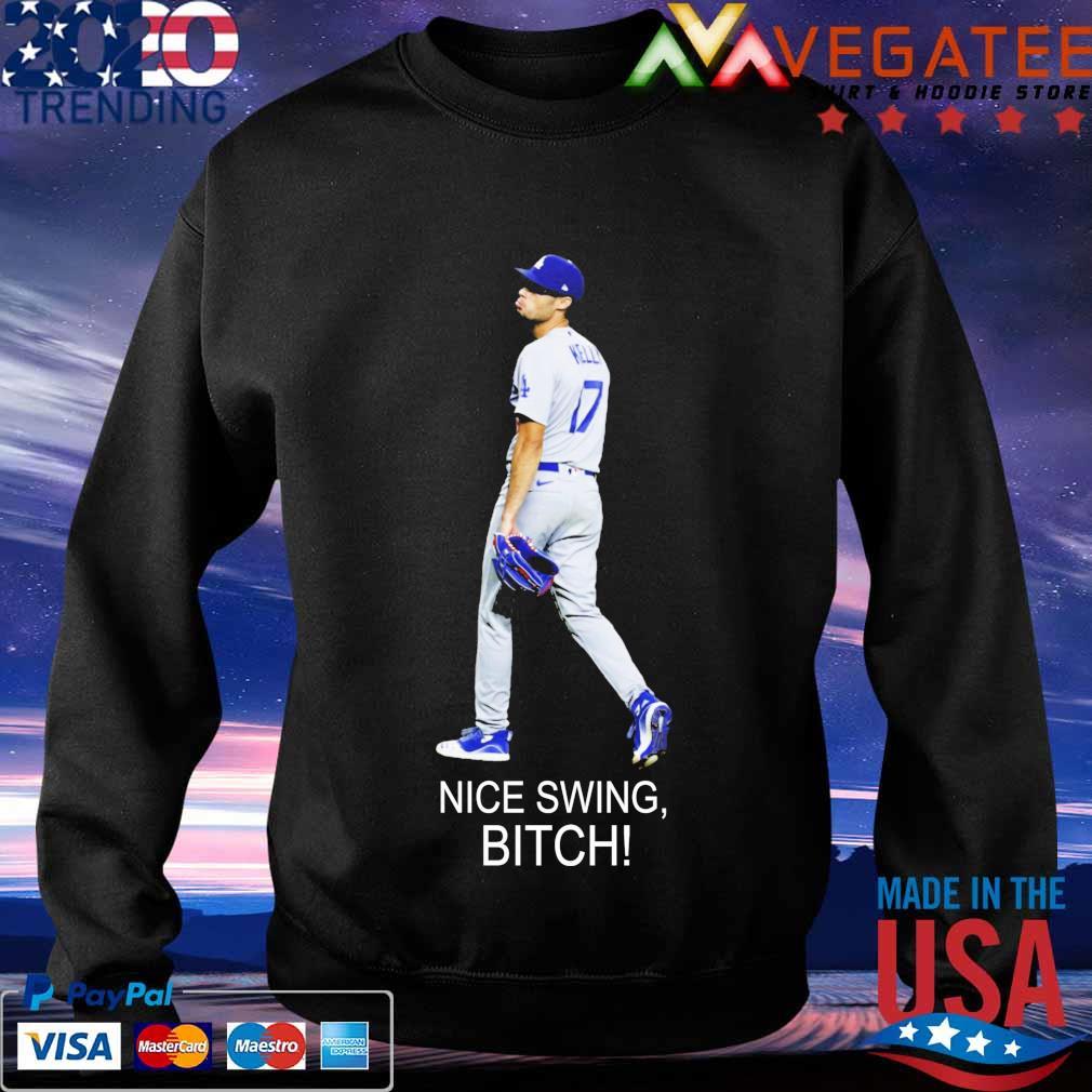 Joe Kelly 17 Dodgers Nice Swing bitch s Sweatshirt