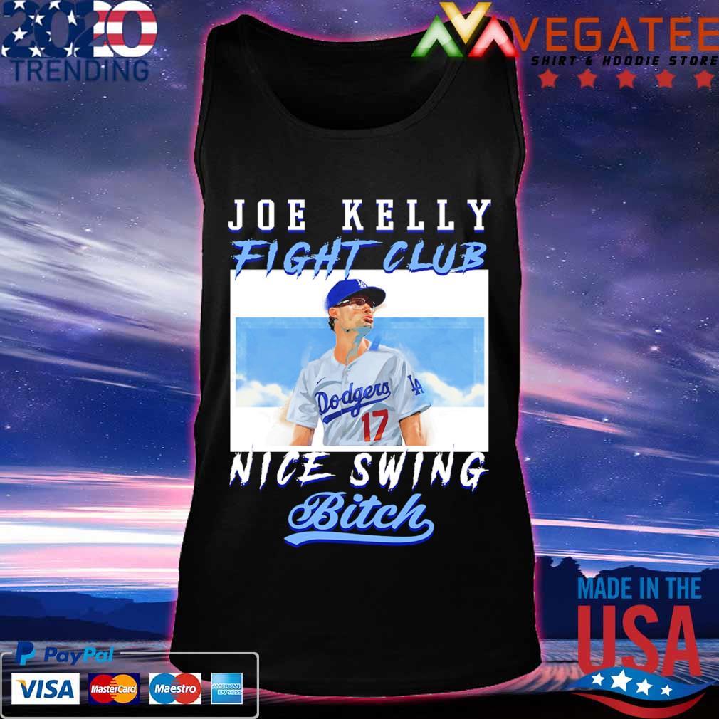 Joe Kelly fight club nice swing bitch s Tanktop
