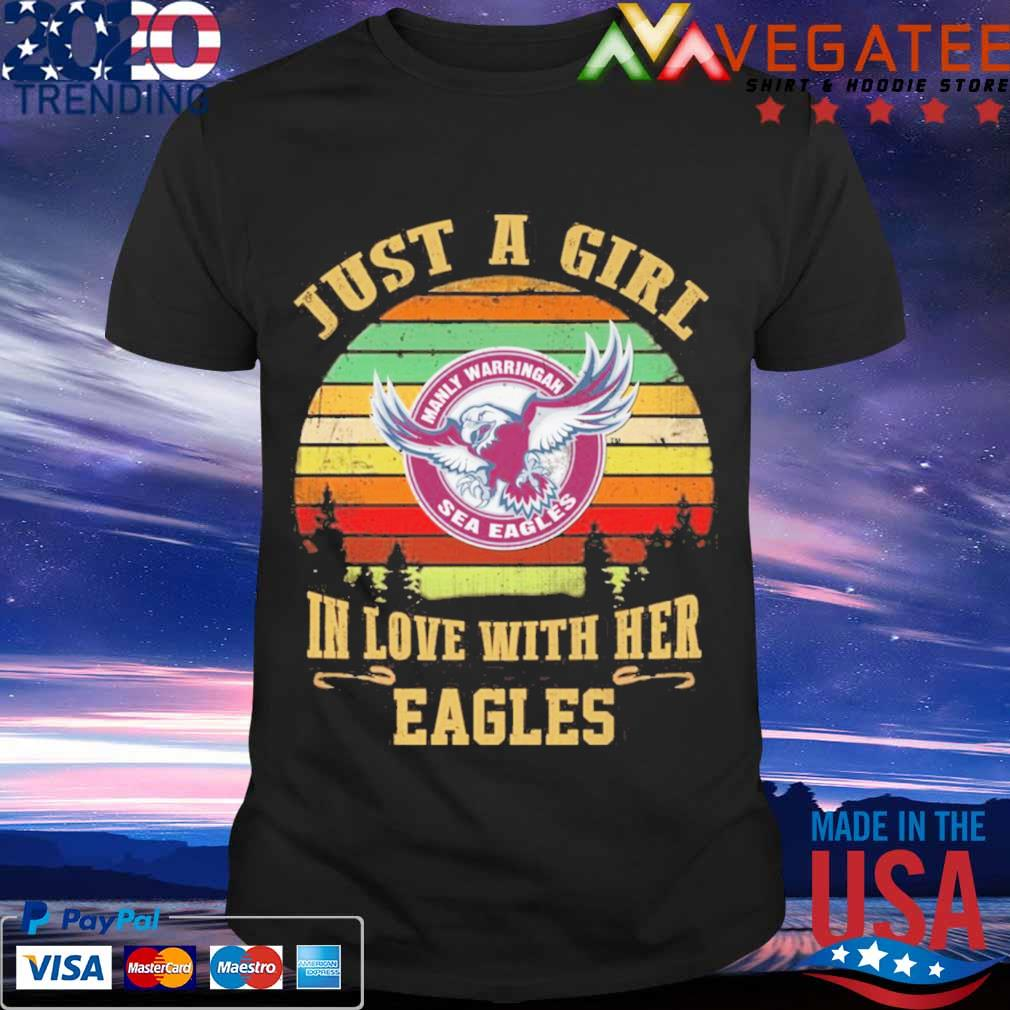 Just a Girl in love with her Manly Warringah Eagles vintage shirt