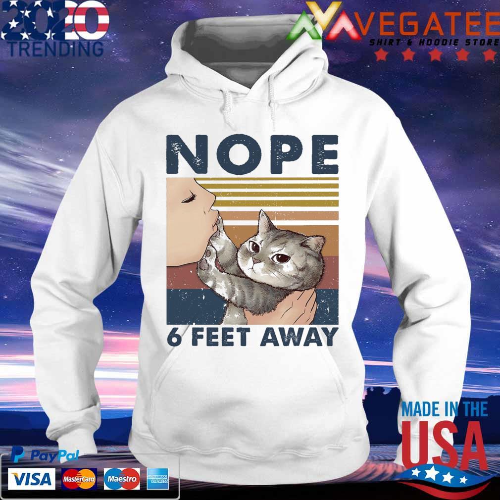 Kissing Cat nope 6 feet away vintage s hoodie
