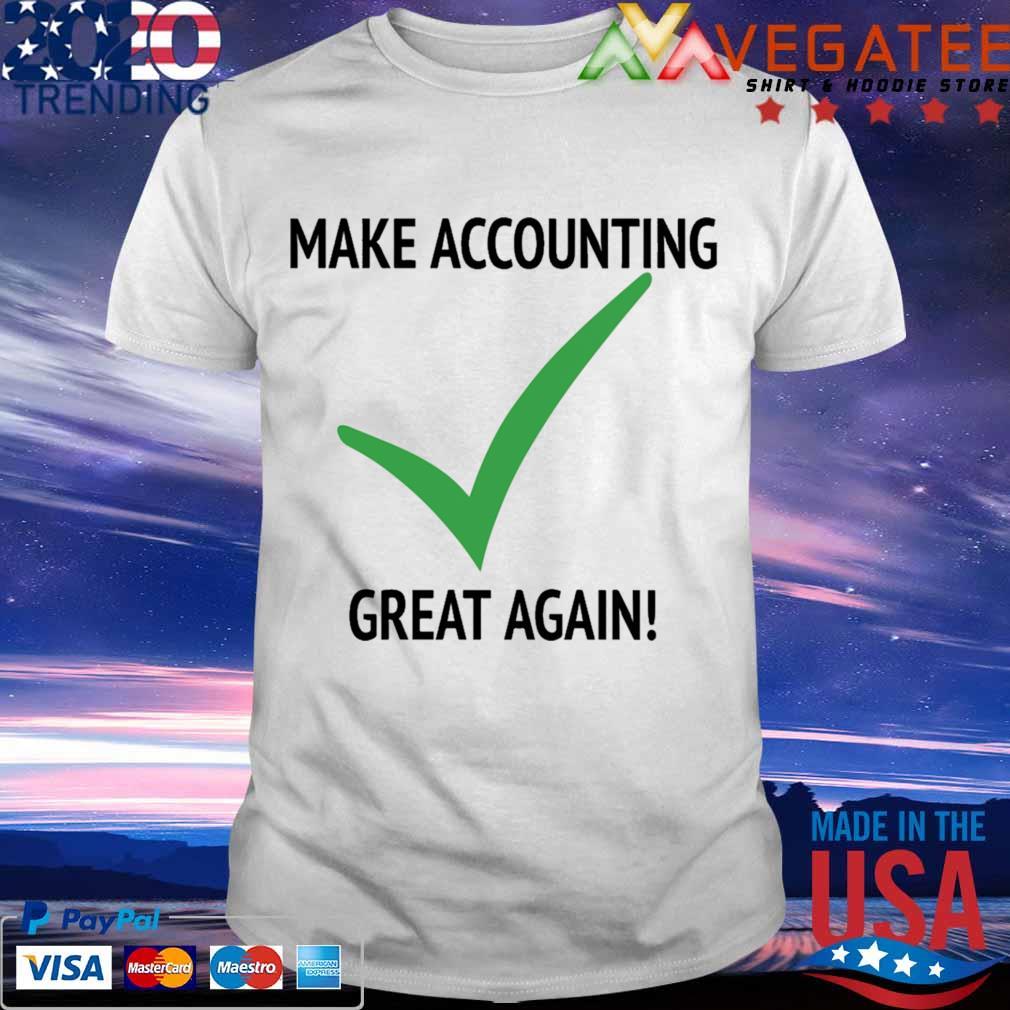 Make Accounting great again shirt