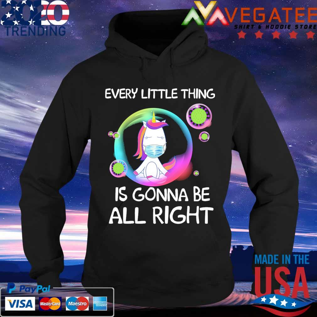 Unicorn Every little thing's Gonna be alright bubbles s Hoodie