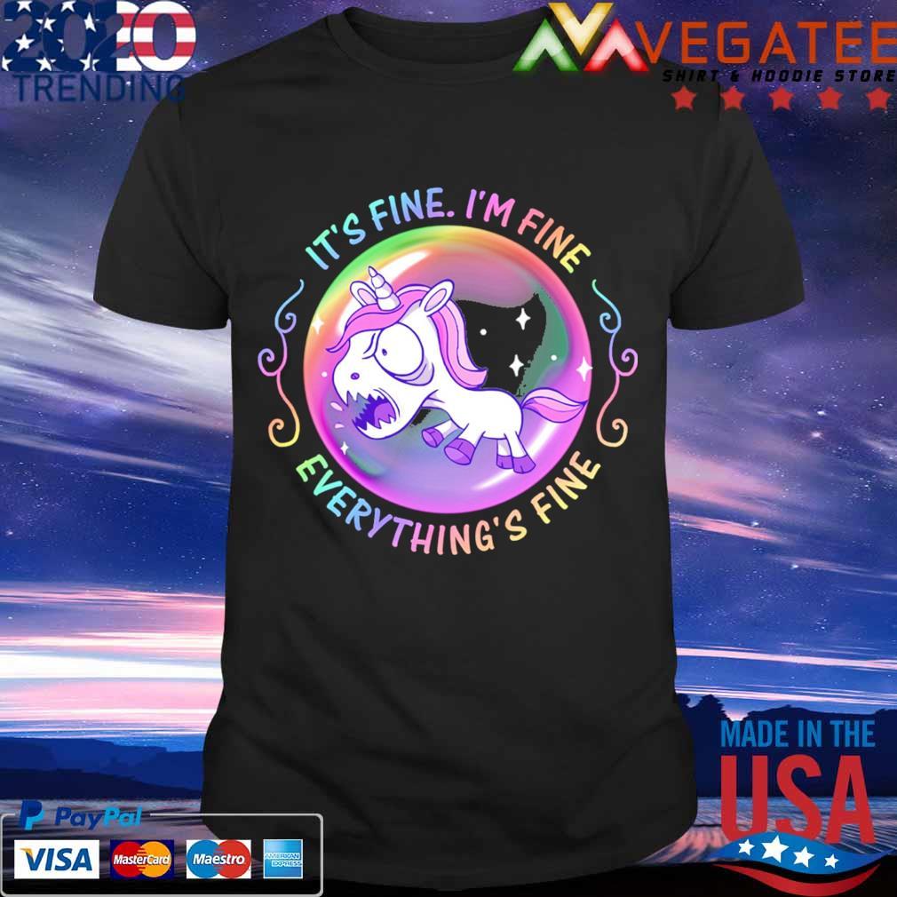 Unicorn it's fine i'm fine everything's fine bubble shirt