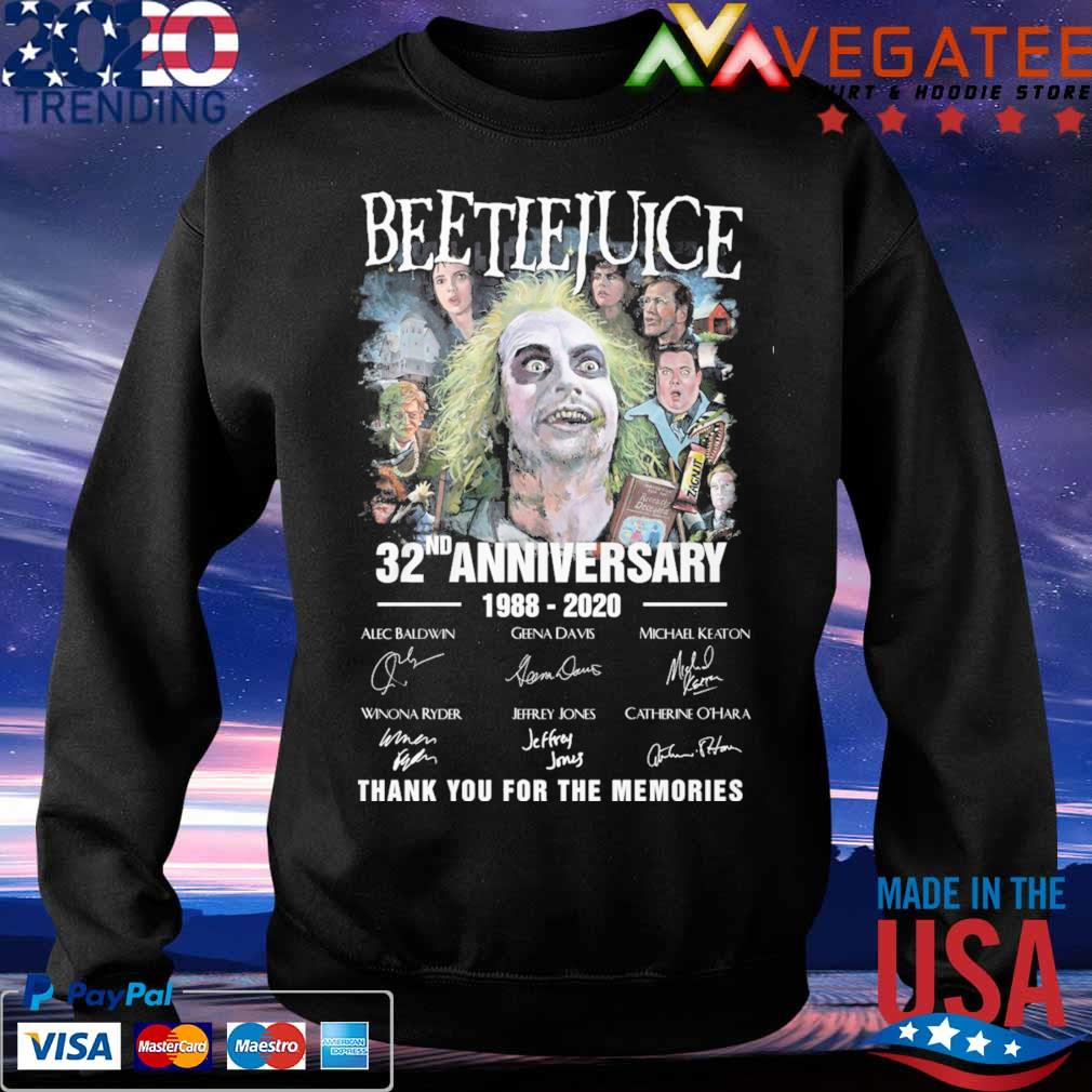 Beetlejuice 32nd anniversary 1988 2020 thank you for the memories signatures s Sweatshirt