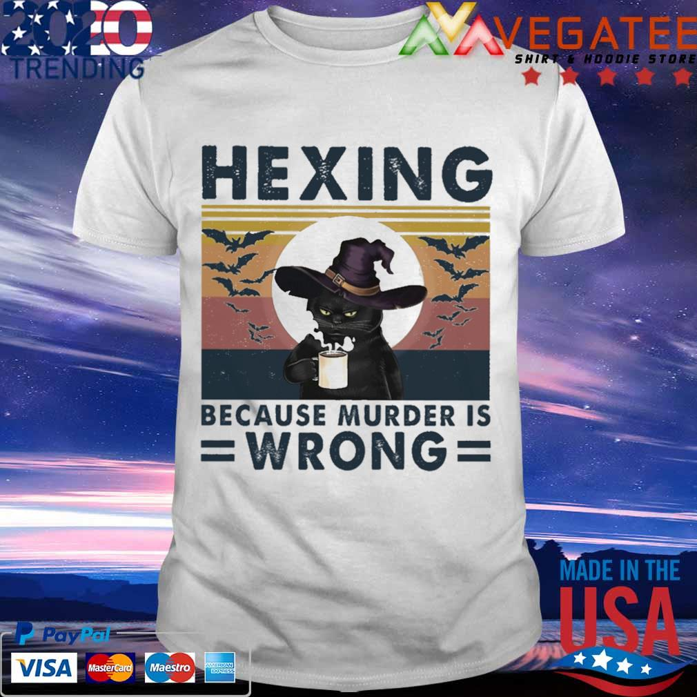 Black Cat witch hexing because murder is wrong vintage shirt