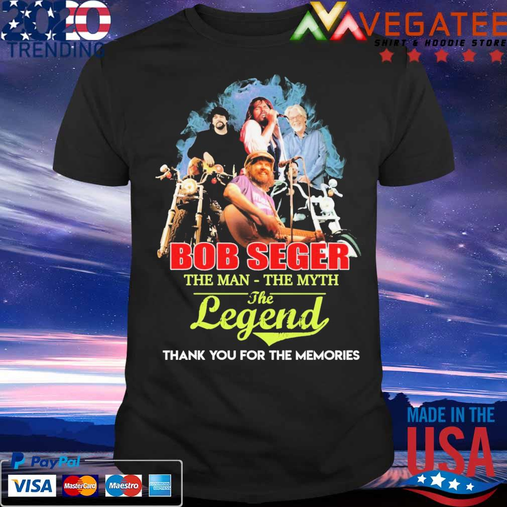 Bob Seger the Man the Myth the Legend thank you for the memories shirt