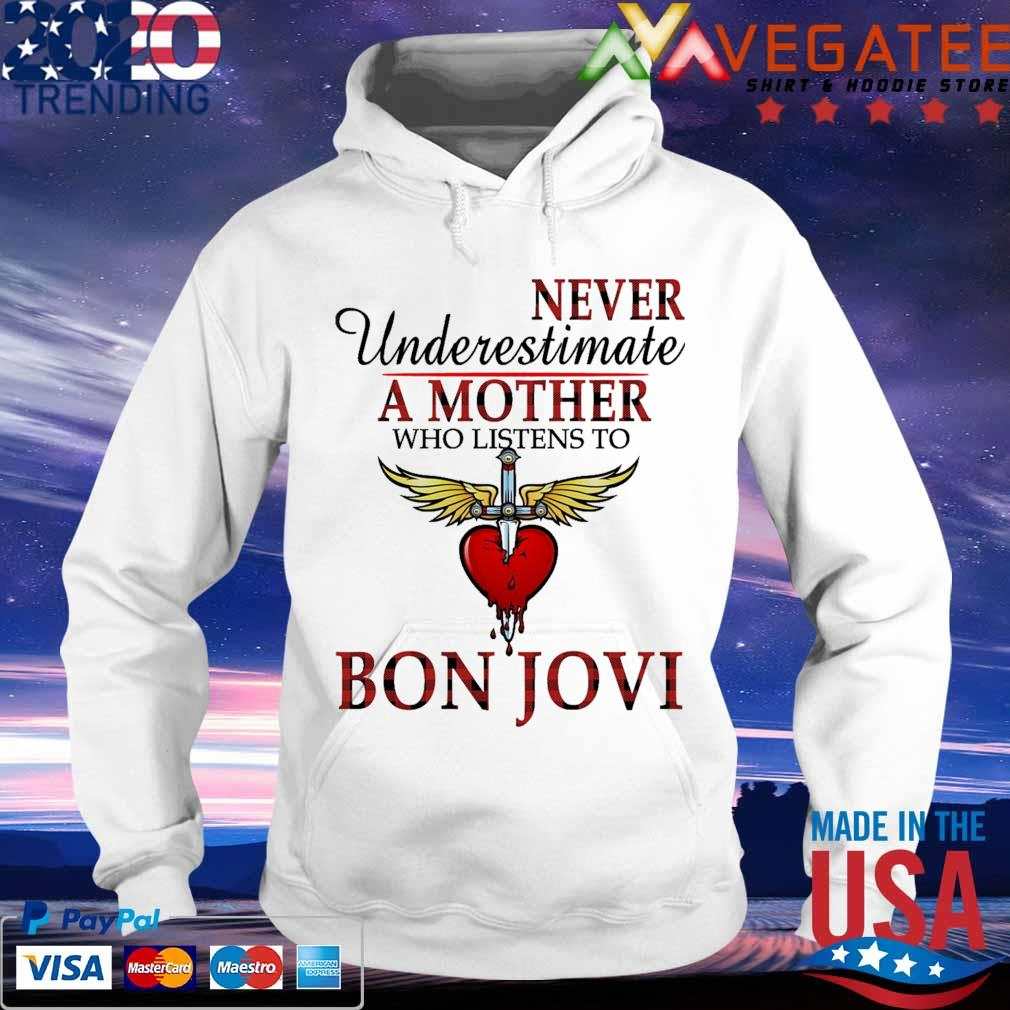 Bon Jovi never Underestimate a Mother who listens to s hoodie