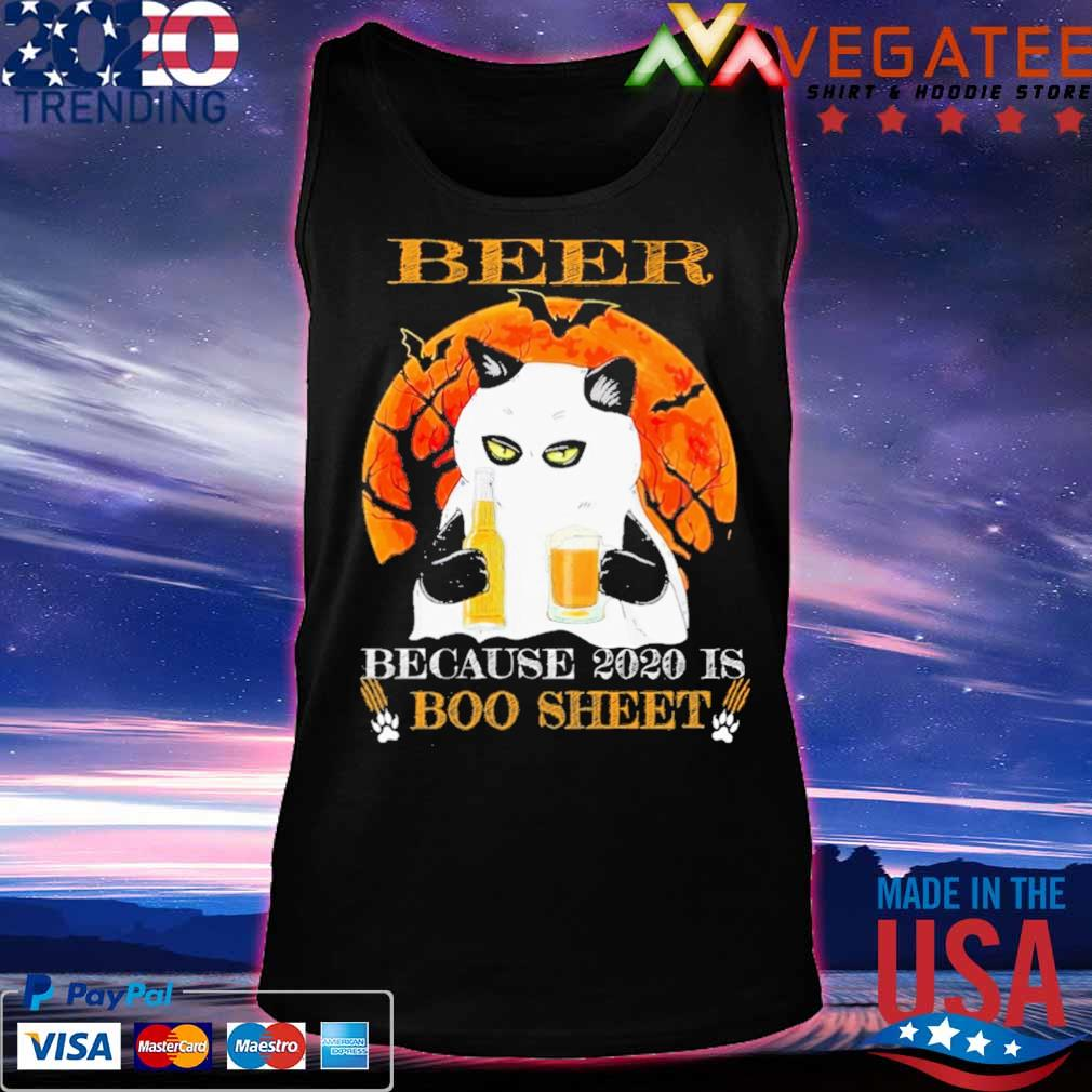 Cat Beer because 2020 is Boo sheet Halloween s Tanktop