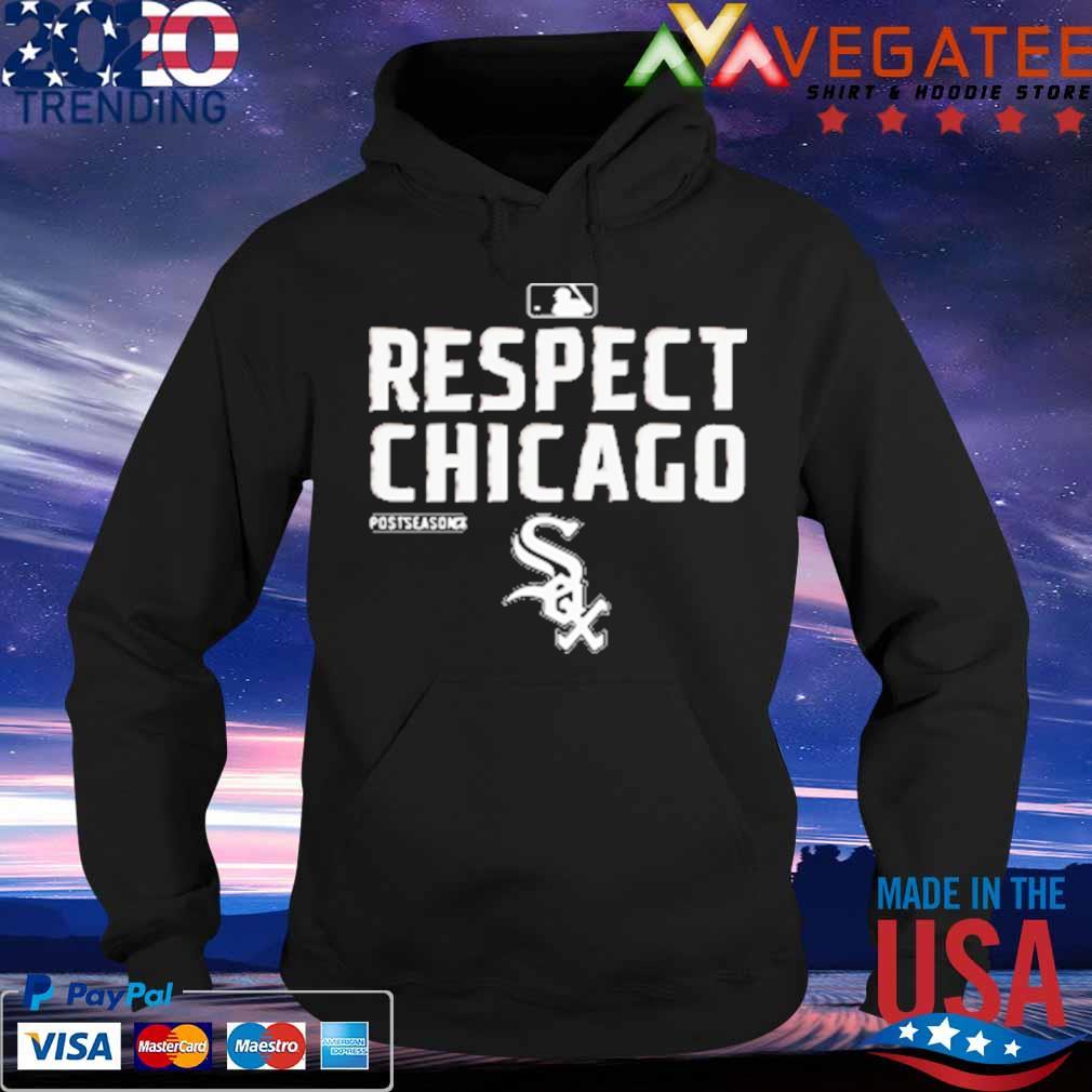 Chicago White Sox Respect postseason 2020 MBL s Hoodie