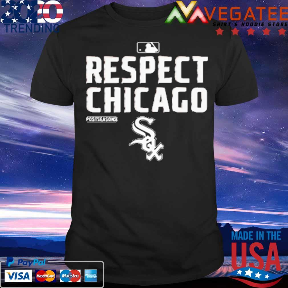 Chicago White Sox Respect postseason 2020 MBL shirt