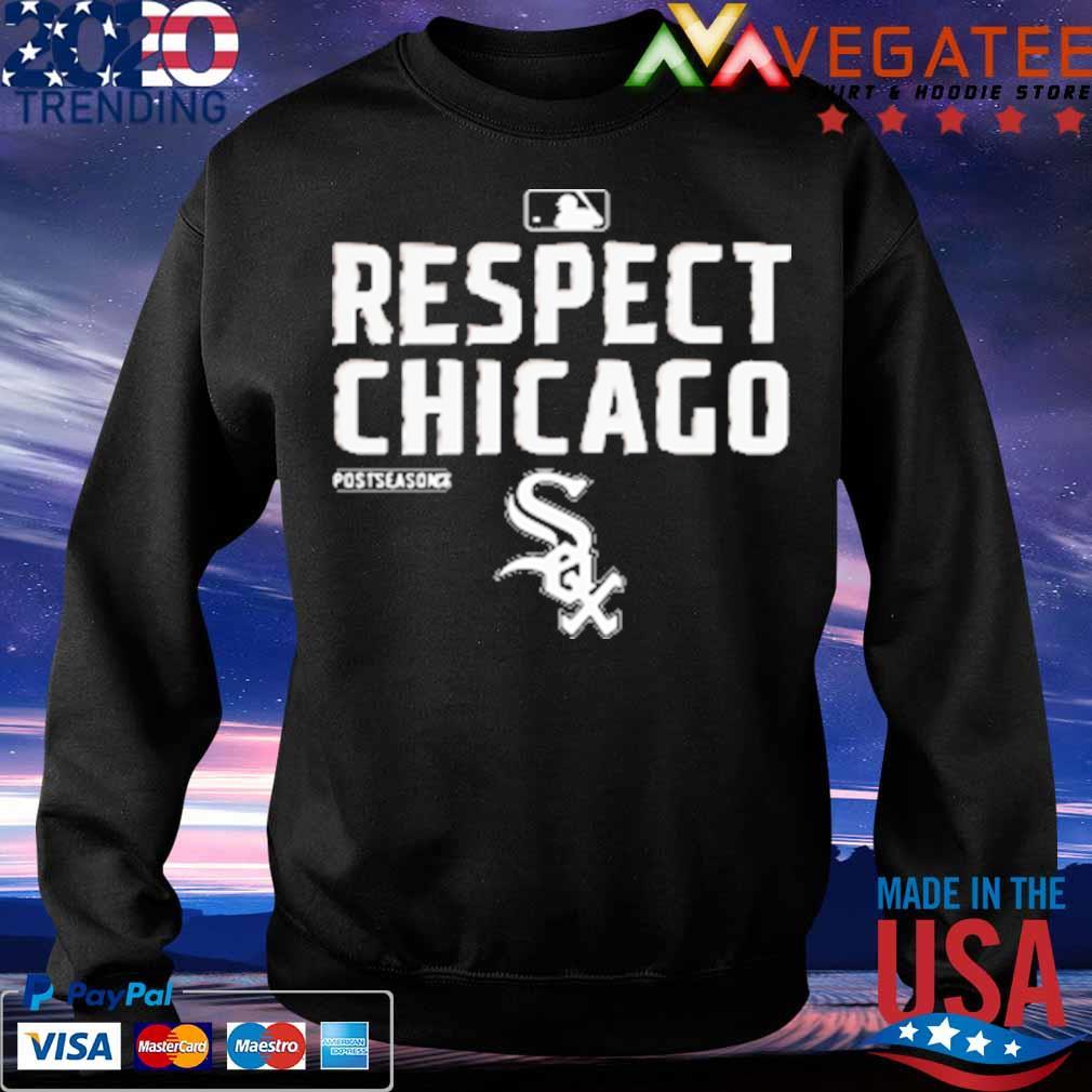 Chicago White Sox Respect postseason 2020 MBL s Sweatshirt