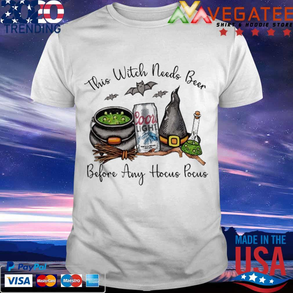 Coors Light silver this Witch needs Whiskey before any Hocus Pocus shirt