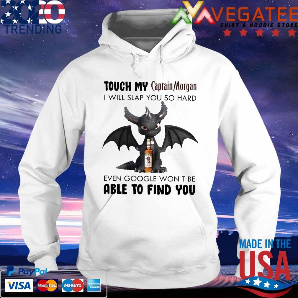 Dark Spyro Touch My Captain Morgan I will slap You so hard even google won't be able to find You s hoodie