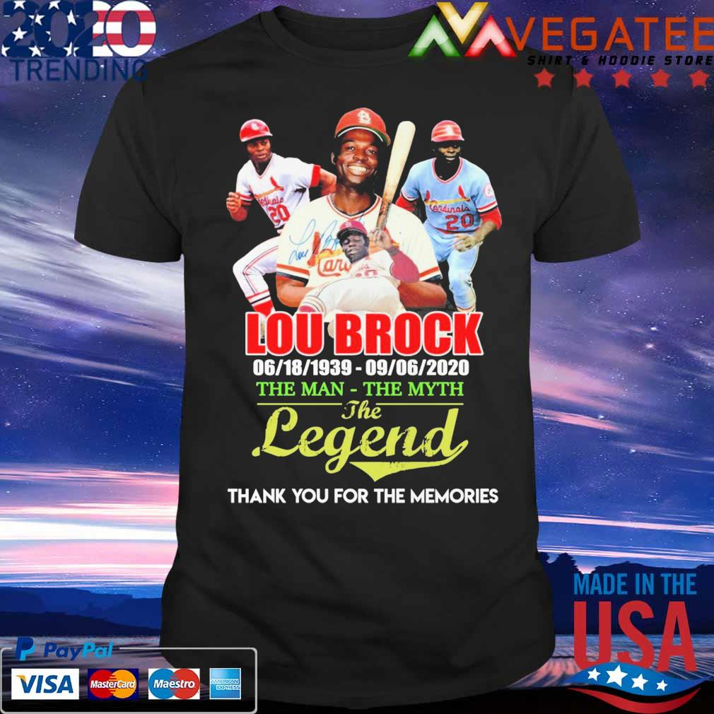 Lou Brock 1939 2020 the Man the Myth the Legend thank you for the memories signature shirt