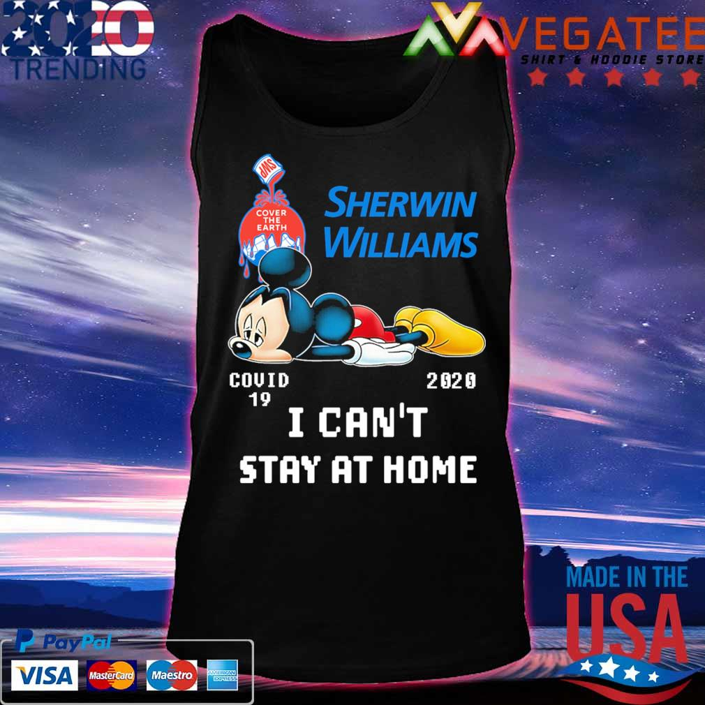Mickey mouse Sherwin Williams covid 19 2020 I can't stay at home s Tanktop