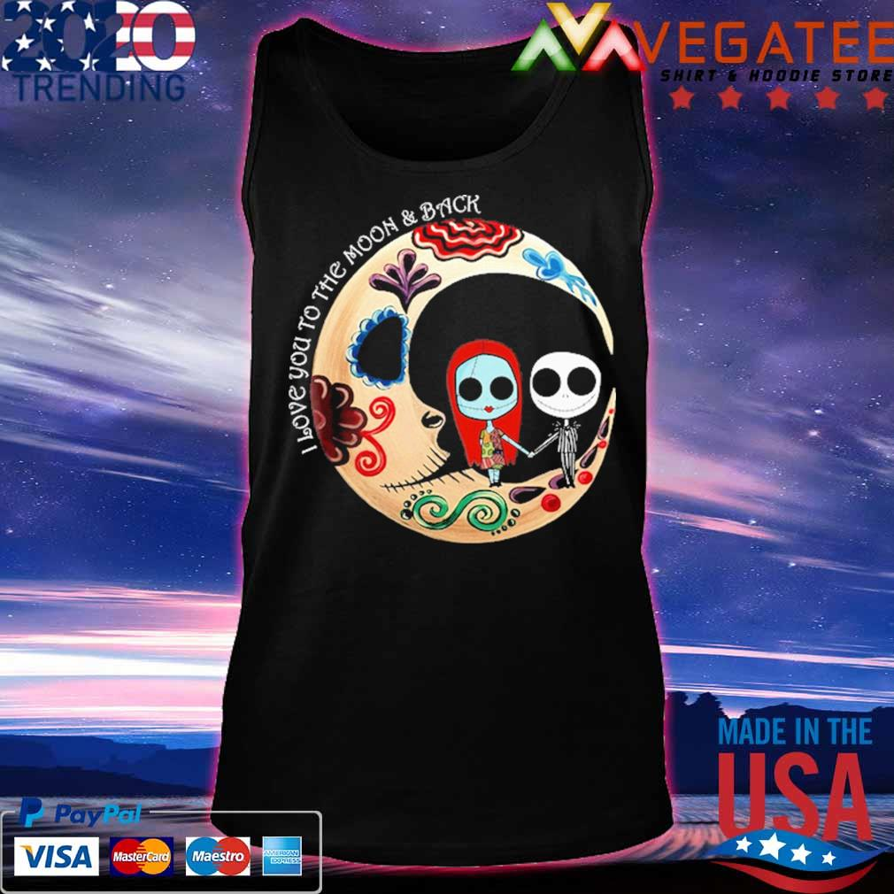 Official Jack Skellington and Sally I love You to the moon and back Halloween s Tanktop