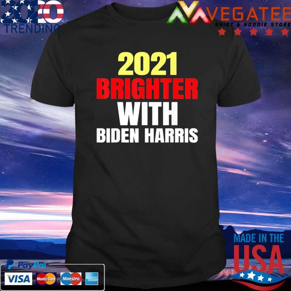 2021 Brighter With Biden Harris shirt