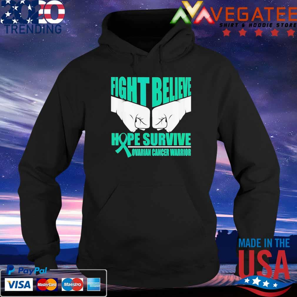 Fight believe hope survive ovarian cancer warrior s Hoodie