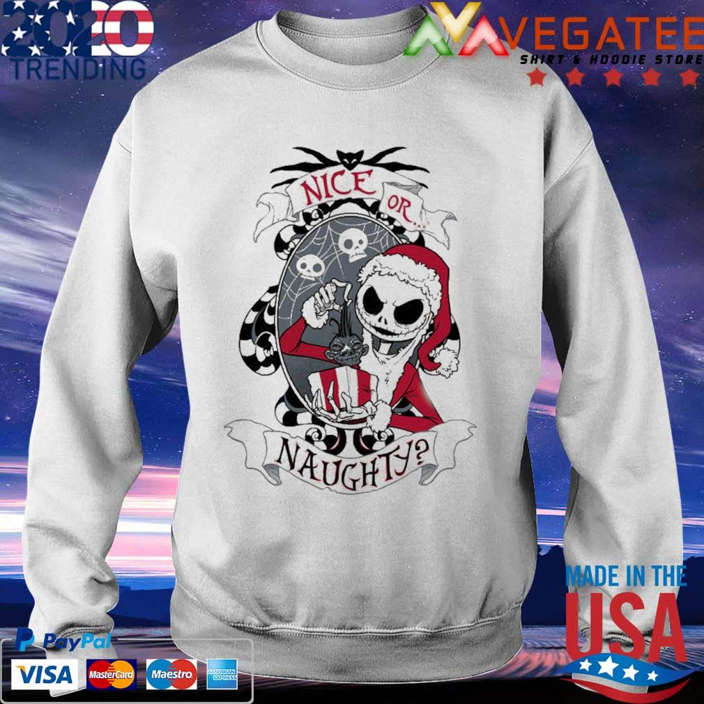 Jack Skellington Nice Or Naughty 2020 Shirt Sweatshirt