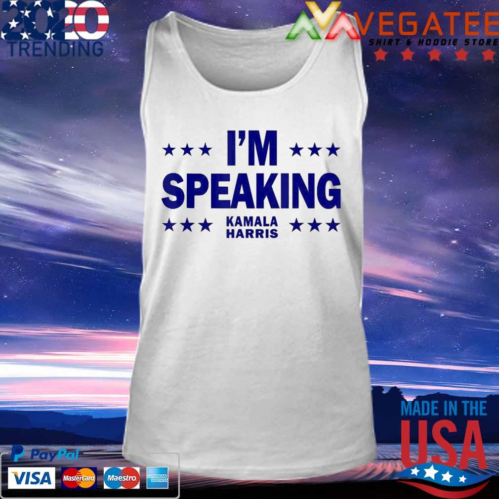 Mr Vice President I M Speaking Kamala Harris Election 2020 Shirt Hoodie Sweater Long Sleeve And Tank Top