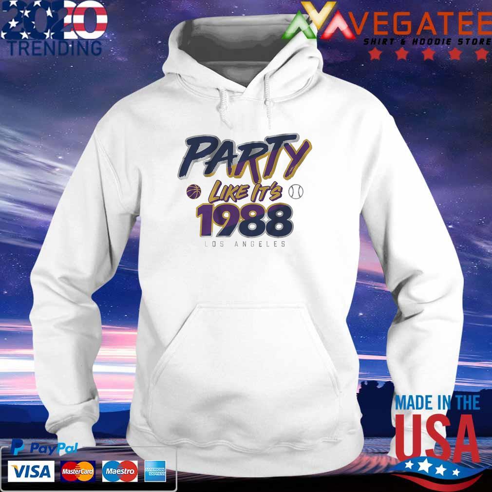 Party like It's 1988 Los Angeles s hoodie