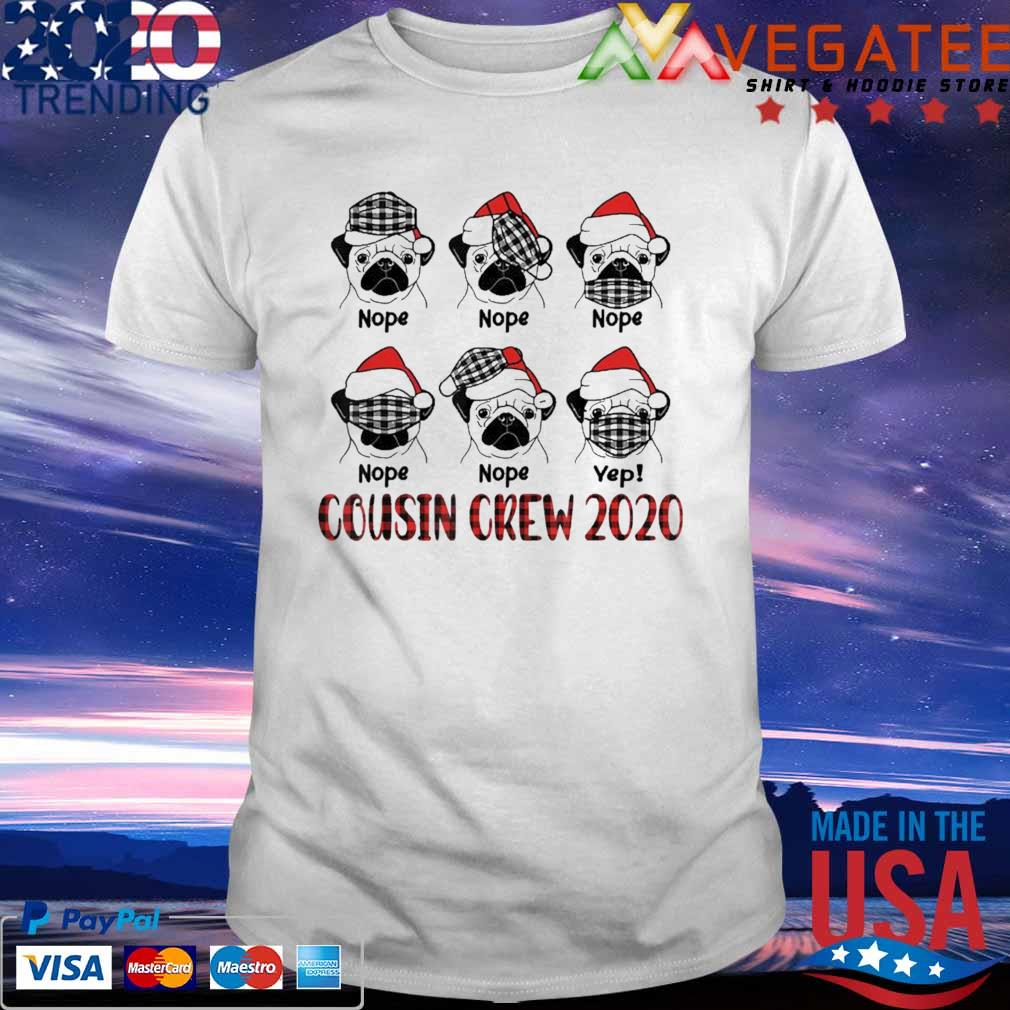 Pug Cousin Crew Cute Christmas 2020 Family Matching shirt
